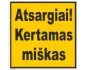 Atsargiai! Kertamas miškas 502