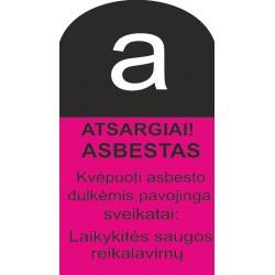 Atsargiai! Asbestas 502