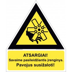 Atsargiai! Savaime pasileidžiantis įrenginys.